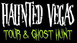 Haunted Vegas Tour & Ghost Hunt